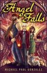 Angel Falls - Michael Paul Gonzalez