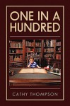 One in a Hundred - Cathy Thompson