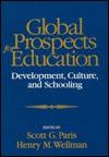 Global Prospects for Education: Development, Culture, and Schooling - Scott G. Paris, Cynthia D. Schellenbach