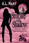 Smoke and Shadow - Audra Hart