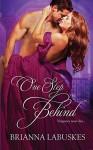 One Step Behind - Brianna Labuskes
