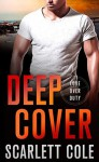 Deep Cover - Scarlett Cole