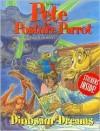 Pete the Posture Parrot * Dinosaur Dreams - Marvin Arnsdorff, Eric Vincent
