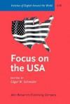 Focus on the USA - Edgar W. Schneider