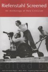 Riefenstahl Screened: An Anthology of New Criticism - Ingeborg Majer O'Sickey