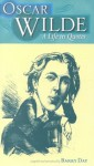 Oscar Wilde: A Life in Quotes - Barry Day