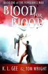The Stolen Prince (Blood for Blood Book 1) - Tom Wright, K.L. Gee
