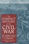 The Compact History Of The Civil War - Trevor N. Dupuy