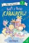 Rafi y Rosi: iCarnaval! (I Can Read Book 3) - Lulu Delacre