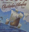 Animals Christopher Columbus Saw: An Adventure in the New World (Explorers Series) - Sandra Markle, Jamel Akib