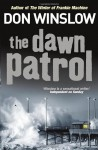 The Dawn Patrol - Don Winslow