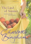 The Land Of Summer - Charlotte Bingham