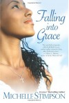 Falling Into Grace - Michelle Stimpson