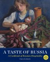 A Taste of Russia - 30th Anniversary Edtion - Darra Goldstein
