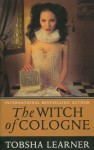 The Witch of Cologne - Tobsha Learner