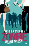 Zombie business (Zombie thérapie, #2) - Jesse Petersen, Pierre Pevel