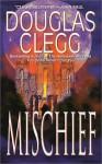 Mischief - Douglas Clegg