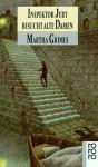 Inspektor Jury besucht alte Damen (Richard Jury Mystery, #9) - Martha Grimes