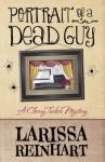 Portrait of a Dead Guy: A Cherry Tucker Mystery - Larissa Reinhart