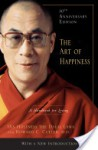 The Art of Happiness: A Handbook for Living - Dalai Lama XIV