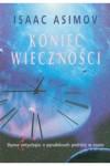 Koniec Wieczności - Isaac Asimov, Adam Kaska