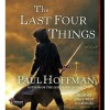 The Last Four Things: Left Hand of God Trilogy, Book 2 (MP3 Book) - Paul Hoffman, Steve West