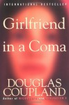 Girlfriend in a Coma - Douglas Coupland
