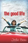 The Good Life - Jodie Beau