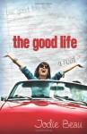 The Good Life - Jodie Beau