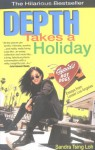 Depth Takes a Holiday - Sandra Tsing Loh