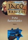 Ramzes: Syn Światłości - Christian Jacq