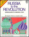 Russia To The Revolution (Gifted Learning Series) - P. Kindle, Susan Finney
