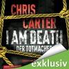 I Am Death: Der Totmacher - Chris Carter, Uve Teschner, HörbucHHamburg HHV GmbH