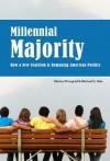 Millennial Majority - Morley Winograd, Michael D. Hais