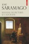 Manual de pictura si caligrafie - José Saramago