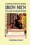 Iron Men - Richard H. Dillon