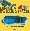 Minimum Dwelling - Eduard Broto