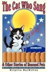 The Cat Who Sang the Cat Who Sang - Brigitta MacMillan