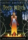 Teen Witch - Silver RavenWolf