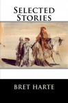 Selected Stories - Bret Harte