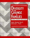 Diversity and Change in Families: Patterns, Prospects and Policies - Mark Robert Rank