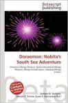 Doraemon: Nobita's South Sea Adventure - Lambert M. Surhone, Mariam T. Tennoe, Susan F. Henssonow