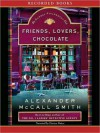 Friends, Lovers, Chocolate (Isabel Dalhousie Series #2) - Davina Porter, Alexander McCall Smith