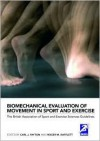 Biomechanical Evaluation of Movement in Sport and Exercise: The British Association of Sport and Exercise Sciences Guidelines - Payton Ro Carl, Roger Bartlett, Payton Ro Carl