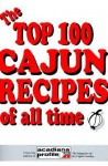 The Top 100 Cajun Recipes of All Time - Trent Angers