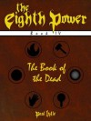 The Book of the Dead (The Eighth Power) - Paul Lytle