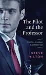 The Pilot and the Professor (Collins Avenue Confidential Book 3) - Steve Milton