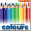 Teach-Your-Toddler Colours - Chez Picthall