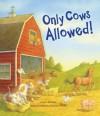 Only Cows Allowed - Lynn Plourde, Rebecca Harrison Reed
