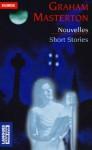 Nouvelles : Short Stories - Graham Masterton, Eric Le Thune
